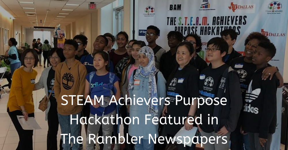 STEAM Achievers Purpose Hackathon Featured in The Rambler Newspapers(1)